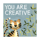 You are Creative Poster af Anne Tavoletti
