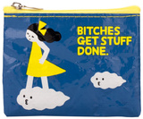 Bitches Get Stuff Done Coin Purse Pengepung