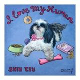 I Love My Human Kunstdrucke von Janet Kruskamp
