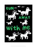 Run Away With Me - Tommy Human Cartoon Print Posters by Tommy Human