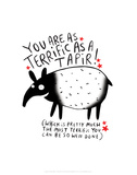 You are as Terrific as a Taper - Katie Abey Cartoon Print Pôsters por Katie Abey