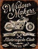 Widow Maker's Motorcycle Club Tin Sign