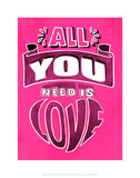 All You Need Is Love - Tommy Human Cartoon Print Posters by Tommy Human