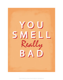You Smell Really Bad - Tommy Human Cartoon Print Art by Tommy Human