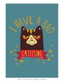 CATTITUDE - David & Goliath Print Posters por  David & Goliath