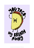 Taco My Breath Away - Tom Cronin Doodles Cartoon Print Lámina giclée por Tom Cronin