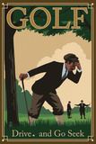 Golf - Drive and Go Seek Poster di  Lantern Press