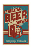 Certified Beer Tester Arte por  Lantern Press