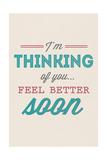 Feel Better Soon Affiches par  Lantern Press