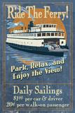 Ride the Ferry (Blue Version) - Vintage Sign Premium Giclee Print by  Lantern Press