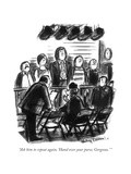"""""""Ask him to repeat again, 'Hand over your purse, Gorgeous."""" - New Yorker Cartoon Reproduction giclée Premium par Jr., Whitney Darrow"""