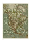 We Travel Not to Escape Life, but for Life not to Escape Us - 1924 North America Map Giclee-trykk av  National Geographic Maps