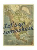 Let's go Somewhere - 1924 North America Map Giclée-Druck von  National Geographic Maps