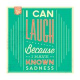 I Can Laugh Lámina por Lorand Okos