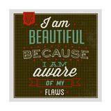 I'm Beautiful 1 Posters van Lorand Okos
