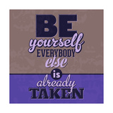 Everybody Else Is Already Taken 1 Posters by Lorand Okos