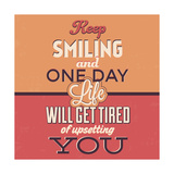 Keep Smiling Posters by Lorand Okos