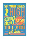 Set Your Goals High Giclée-Premiumdruck von  Vintage Vector Studio