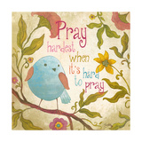 Pray Hardest Premium Giclee Print by Elizabeth Medley