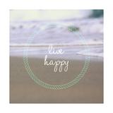 Live Happy Giclée-Premiumdruck von Lisa Hill Saghini
