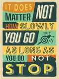 Do Not Stop Cartel de plástico por  Vintage Vector Studio