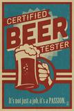 Certified Beer Tester Plastikschild von  Lantern Press