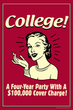 College Four Year Party 100000 Dollar Cover Charge Funny Retro Poster Plakat af  Retrospoofs