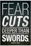 Fear Cuts Deeper Than Swords Gorge R.R. Martin Quote Foto