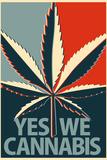 Yes We Cannabis Marijuana Poster Stampe