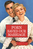 Porn Saved Our Marriage Funny Poster Print Pôsteres por  Ephemera