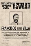 Pancho Villa Wanted Sign Print Poster Poster