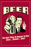 Beer Best Thing to Happen To Men Funny Retro Poster Posters af  Retrospoofs