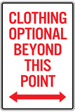 Clothing Optional Beyond This Point Sign Poster Fotografia