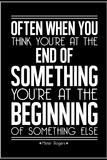 The Beginning Mister Rogers Quote Kunstdrucke