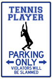 Tennis Player Parking Only Sign Poster Póster