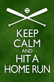 Keep Calm and Hit a Home Run Baseball Poster Julisteet