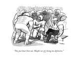 """No, just hear him out. Maybe we are being too defensive."" - New Yorker Cartoon Premium Giclee Print by Benjamin Schwartz"