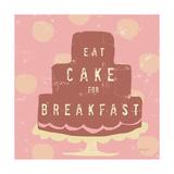 Cake Breakfast Posters par Lola Bryant