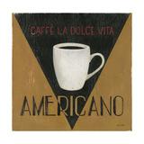 Caffe La Dolce Vita Americano Láminas por Arnie Fisk