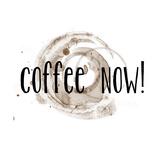 Coffee Now Coffee Satin Poster von Jan Weiss