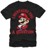 Super Mario- I Mustache You Magliette