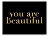 You Are Beautiful Golden Black Poster par Amy Brinkman