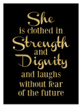 She Is Clothed in Strength Golden Black Poster di Amy Brinkman