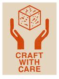 Craft With Care 1 Poster af Florent Bodart