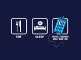 Eat, Sleep, Who - Geek Slogan Posters af  Boots