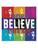 Barack Obama: Hope, Believe, Dream Art by  Celebrity Photography