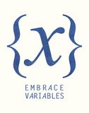 Embrace Variables Affiches par  Urban Cricket
