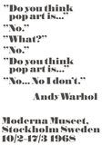 Do you think pop art is... Plakater af John Melin