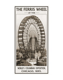 The Ferris Wheel, 1893 Print by  Vintage Photography