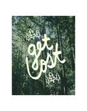 Get Lost Muir Woods Poster di Leah Flores